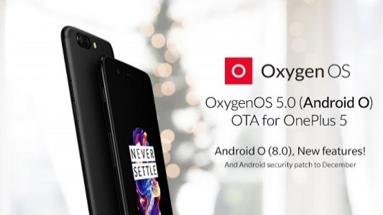 OnePlus 5 İçin OxygenOS 5.0 Android 8.0 Oreo Güncellemesi Yayınlandı