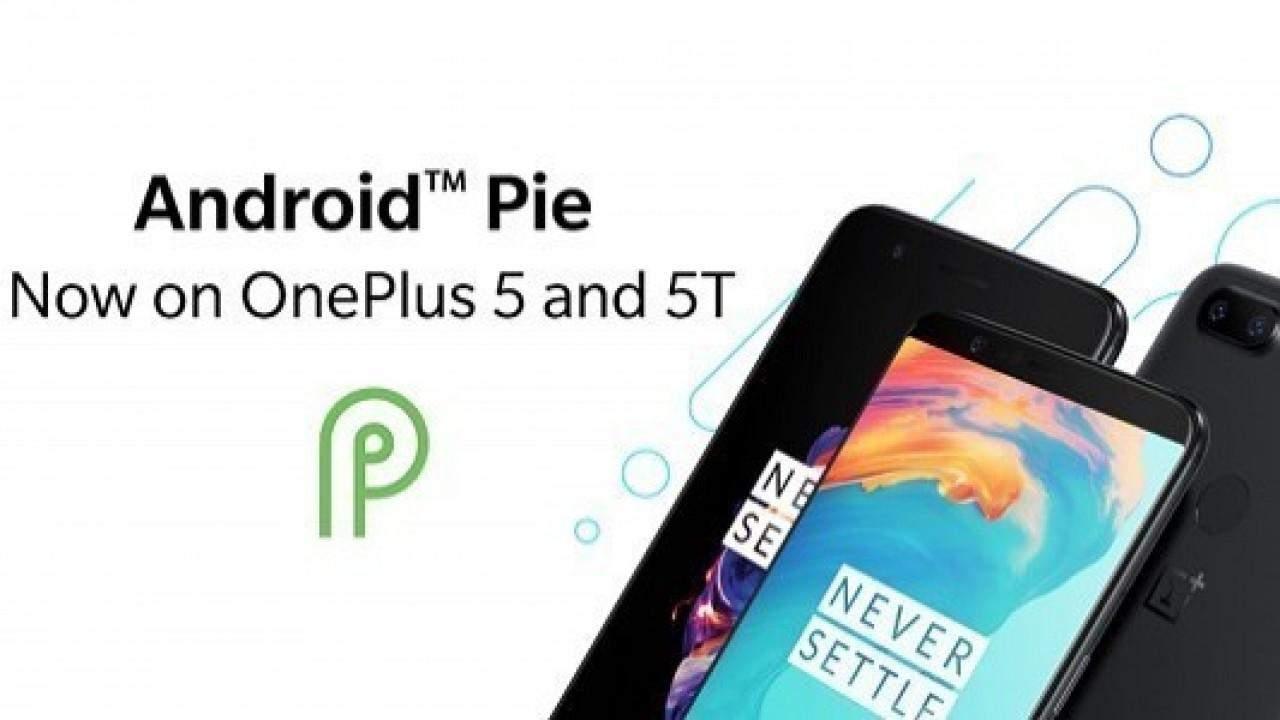 OnePlus 5 ve 5T İçin Android 9 Pie OxygenOS 9.0 Güncellemesi Yayınlandı