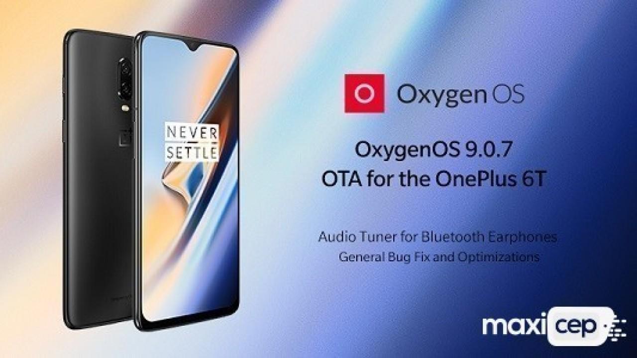 OnePlus 6T İçin OxygenOS 9.0.7 Güncellemesi Yayınlanmaya Başladı