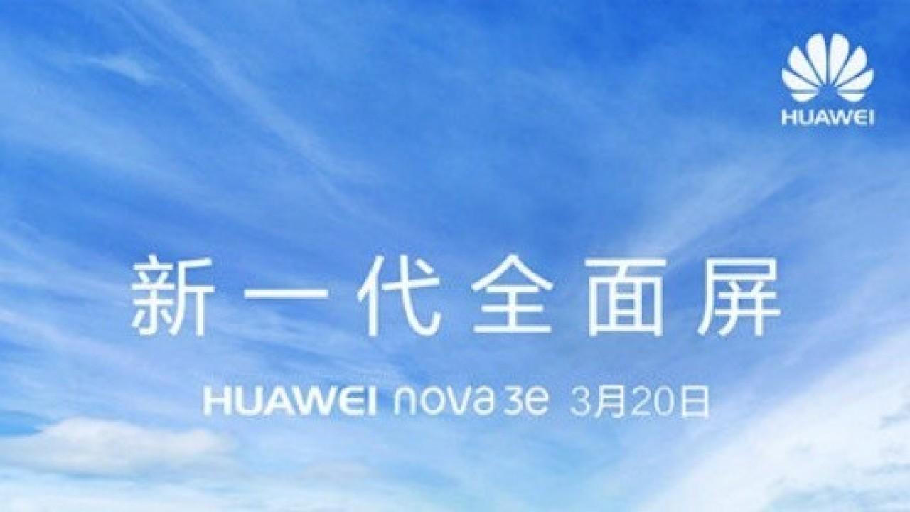 Huawei Nova 3e, 20 Mart'ta Duyurulacak