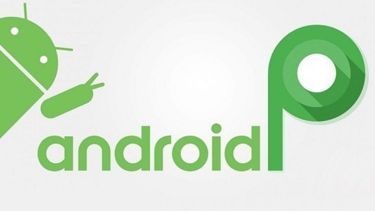 Android P Final Sürümü İşte Bu Tarihte Gelecek