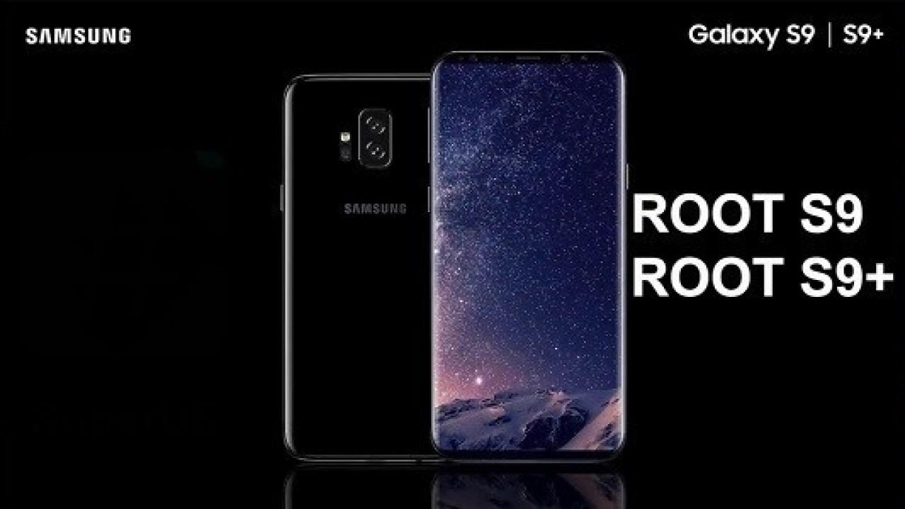 Samsung Galaxy S9 ve S9 Plus Nasıl Root Yapılır?