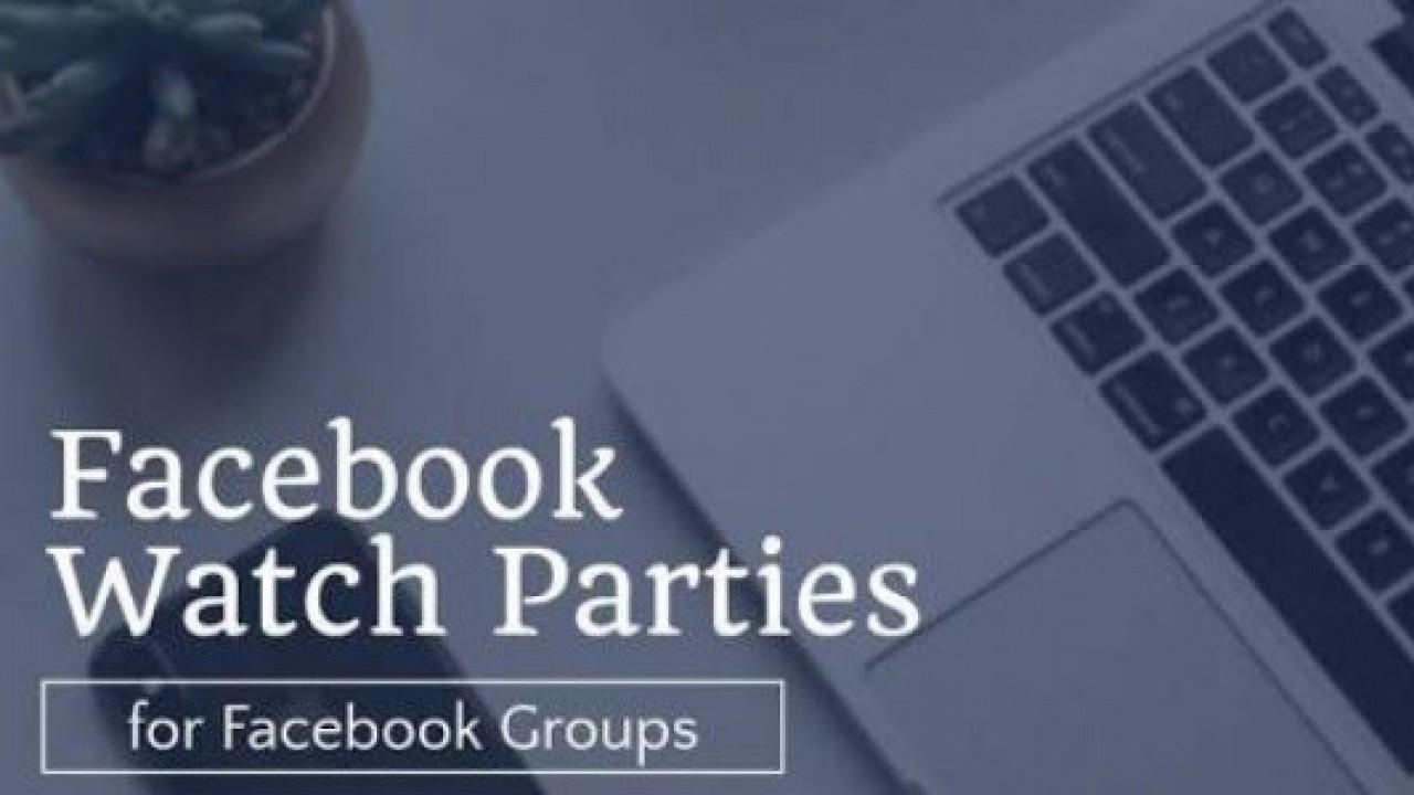 Facebook, Watch Party Özelliğini Tüm Dünyada Kullanıma Sundu