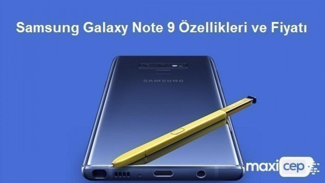 Samsung Galaxy Note 9 Tanıtılıyor! İşte Özellikleri ve Galaxy Note 9'un Fiyatı