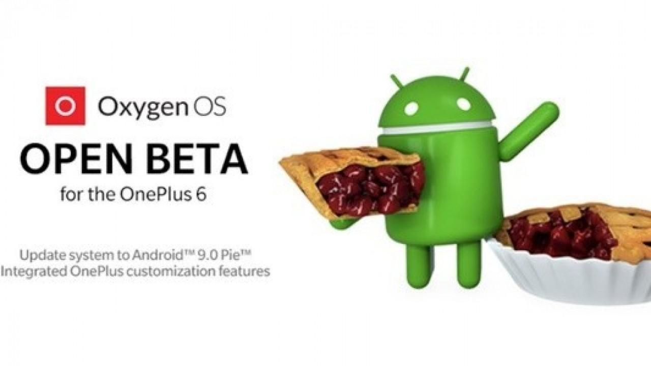 OnePlus 6, İlk Android Pie Açık Beta Güncellemesini Aldı