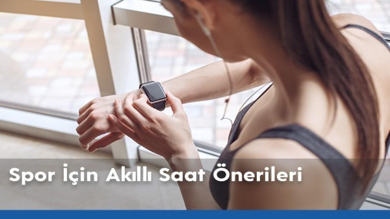 Spor İçin Akıllı Saat Önerileri