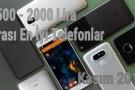 1.500 - 2.000 Lira Arası En İyi Telefonlar