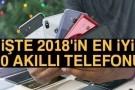 2018'de yılın en iyi 10 akıllı telefon modeli
