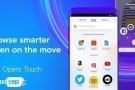 Opera Touch Android İçin Yeni Bir Güncelleme Almaya Başladı