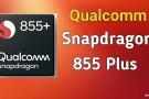 Qualcomm Snapdragon 855 Plus İşlemcisi Resmi Olarak Tanıtıldı
