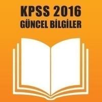 KPSS Güncel Bilgiler 2016