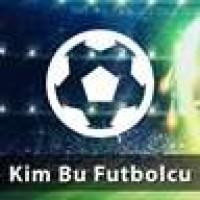 Kim Bu Futbolcu