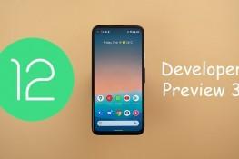 Android 12 Geliştirici Önizleme 3 ile Gelen Yenilikler