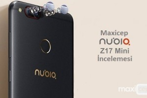 Nubia Z17 Mini İncelemesi