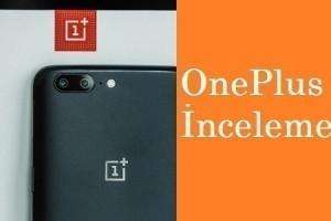 OnePlus 5 İncelemesi