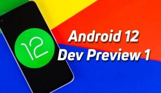 Android 12 Geliştirici Önizleme Sürümü İle Gelen Yenilikler