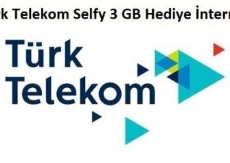 Türk Telekom Selfy 3 GB Bedava İnternet Paketi