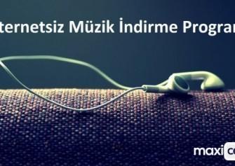 İnternetsiz Müzik İndirme Programı