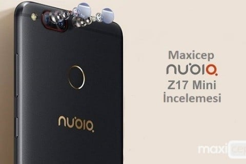 <strong>Nubia Z17 Mini</strong> İncelemesi