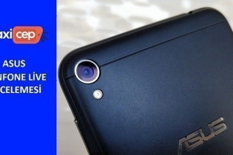<strong>Asus Zenfone Live</strong> İncelemesi