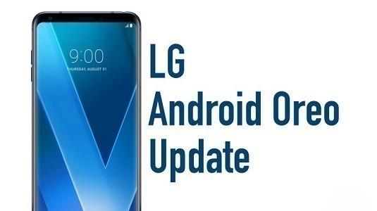 Android 8.0 Oreo Güncellemesi Alacak LG Cihazları Belli Oldu