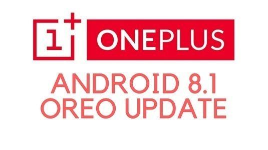 OnePlus 3 / 3T / 5 ve 5T, Android 8.1 Oreo Güncellemesini Alacak