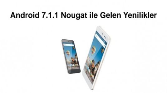 General Mobile GM5 Plus için Android 7.1.1 Nougat Güncellemesi Yeni Özelliklerle Yayınlandı