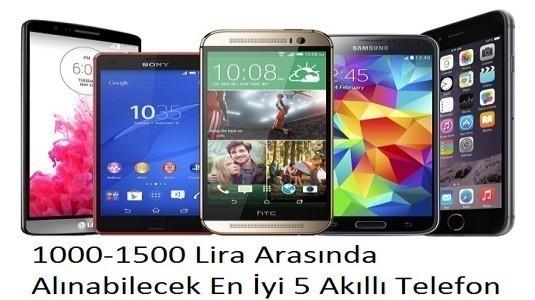 1000 - 1500 Lira Fiyat Aralığında Alabileceğiniz En İyi 5 Telefon