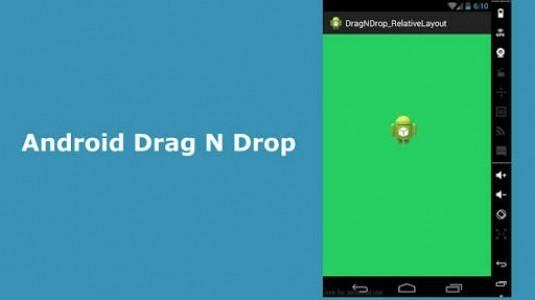 Android Nihayet Sürükle-Bırak Özelliğine Kavuşuyor
