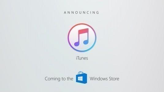 ITunes, Windows Store Uygulama Mağazasına Geliyor