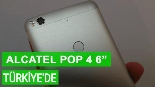 Alcatel Pop 4 6-inç Türkiye'de Satışa Sunuldu