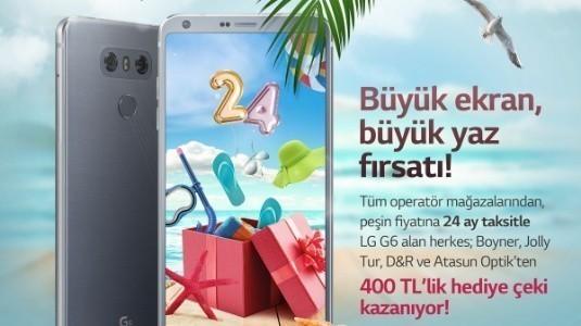 LG G6 Yaz Kampanyası, 400TL'lik Fırsat Sunuyor