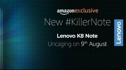Lenovo K8 Note, 9 Ağustos'ta Amazon Hindistan'a Özel Satışa Sunulacak