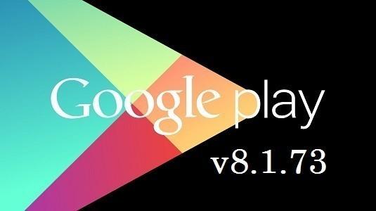 Google Play Store v8.1.73 Sürümü Çıktı