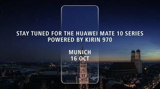Huawei, Mate 10 Serisini Kirin 970 Yonga Seti ile 16 Ekim'de Duyuracağını Doğruladı