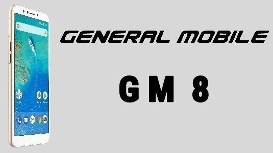 General Mobile GM 8 için Android 8.1 Oreo Güncellemesi Geldi