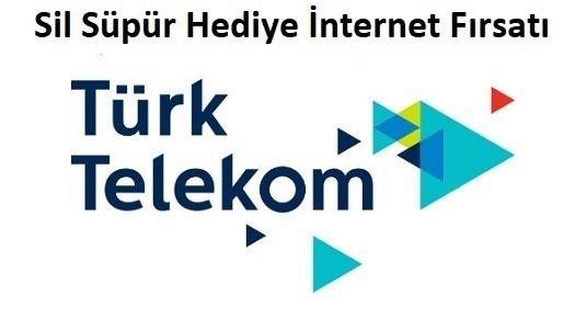 Türk Telekom Sil Süpür Bedava İnternet Fırsatı